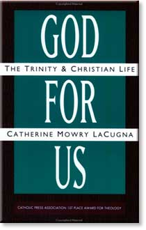 God for Us by Catherine Mowry LaCugna